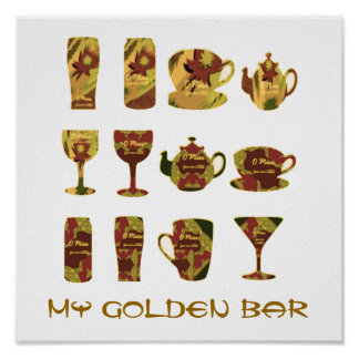 1' x 1'   MY GOLDEN BAR  : HOME PERSONAL Collectio Poster