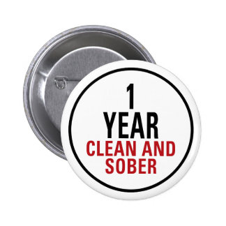 1 Year Clean and Sober 6 Cm Round Badge