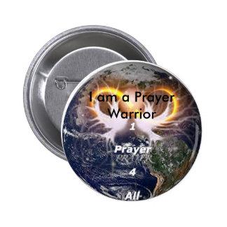 1prayer4all14, I am a Prayer Warrior 6 Cm Round Badge