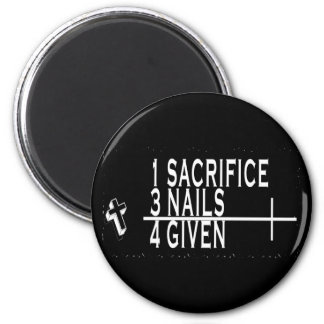 1SACRIFICE + 3 NAILS = 4GIVEN CHRISTIAN JESUS 6 CM ROUND MAGNET