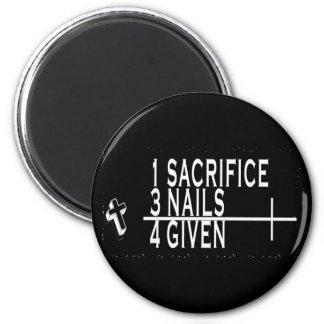 1SACRIFICE + 3 NAILS = 4GIVEN CHRISTIAN JESUS 6 CM ROUND MAGNET
