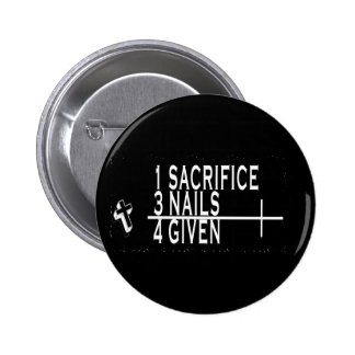 1SACRIFICE + 3 NAILS = 4GIVEN CHRISTIAN JESUS 6 CM ROUND BADGE