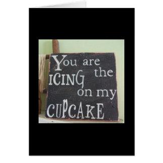 1st ANNIVERSARY- U R THE ICING ON MY CUPCAKE Greeting Card