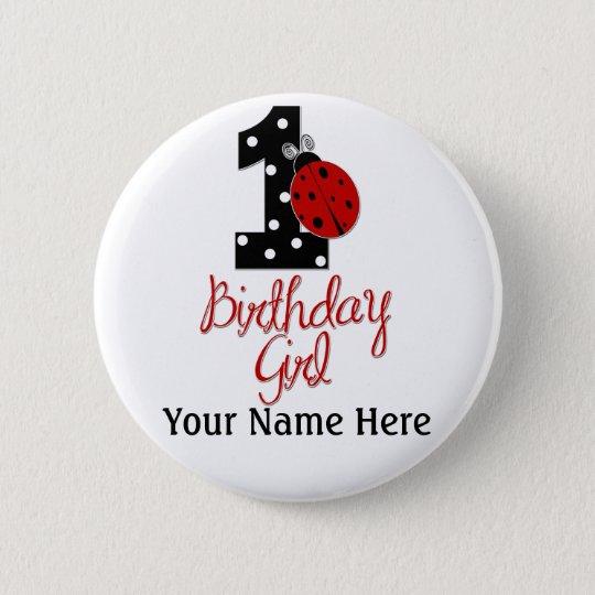 da4c28f5f 1st Birthday Girl - Lady Bug - 1 - Ladybug 6 Cm Round Badge | Zazzle.co.uk