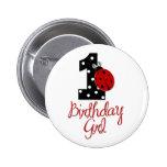 1st Birthday Girl - Lady Bug - 1 - Ladybug Button