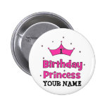 1st Birthday Princess!  with pink crown Pinback Button