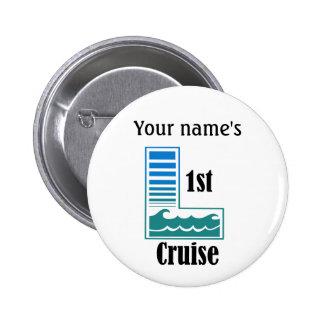 1st Cruise 6 Cm Round Badge