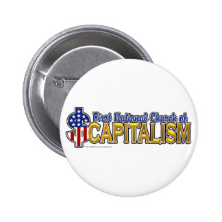 1st National Church of Capitalism 6 Cm Round Badge