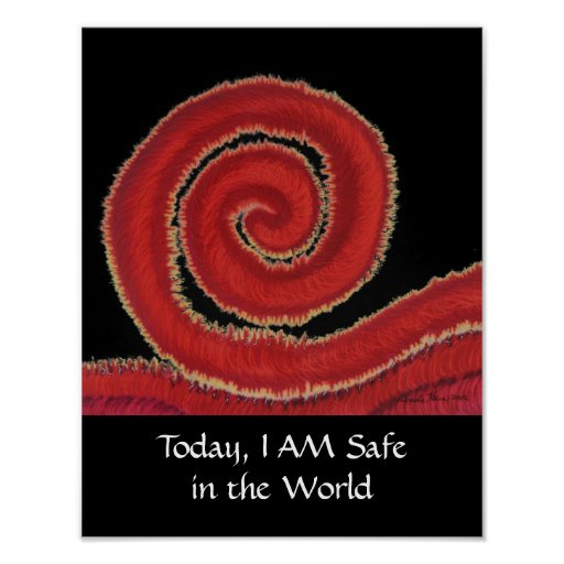1st-Root Chakra #1- Today, I AM Safe in the World Poster