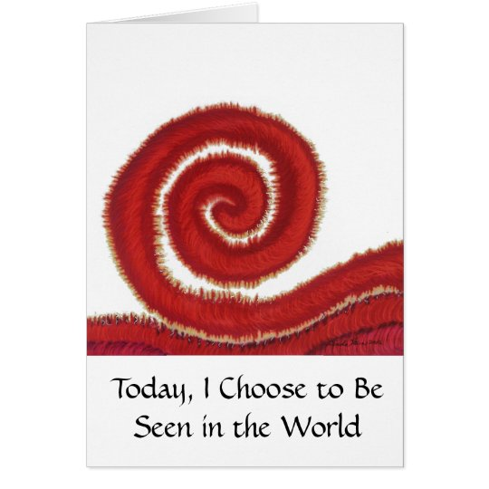 1st-Root Chakra #1- Today, I Choose to Be Seen in Card