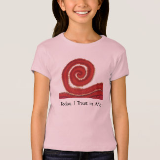 1st-Root Chakra #1- Today, I Trust in Me Shirt