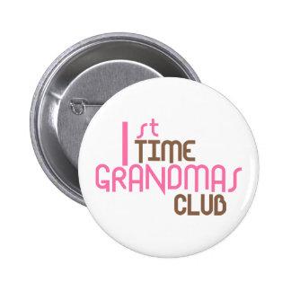 1st Time Grandmas Club (Pink) Pinback Buttons