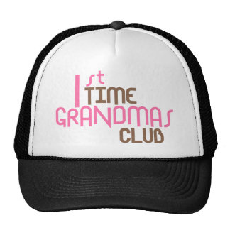 1st Time Grandmas Club (Pink) Trucker Hats