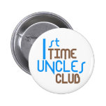 1st Time Uncles Club (Blue) 6 Cm Round Badge