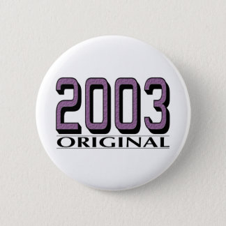 2003 Original 6 Cm Round Badge
