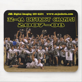 2007 32-4a District Champs Mouse Pad