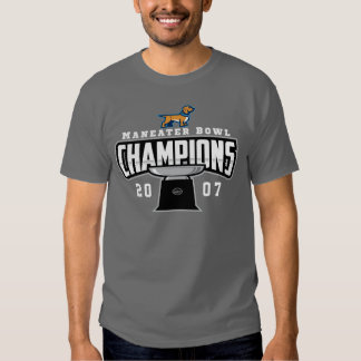 2007 Maneater Bowl Champions T-shirt