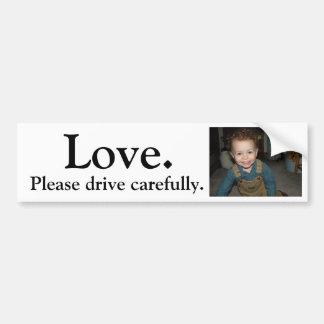 20080303OverallsSmile, Love., Please drive care... Bumper Sticker
