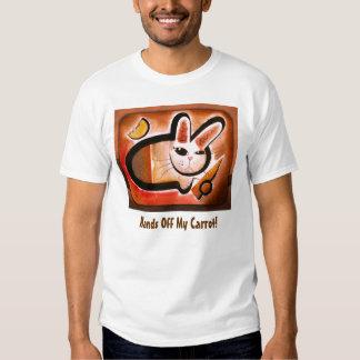 2008_june4a, Hands Off My Carrot! Tshirt