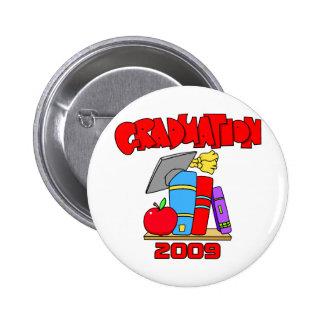 2009Graduation 6 Cm Round Badge