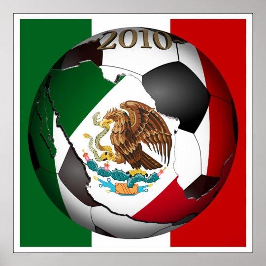 2010 Soccer Ball - Mexico Poster