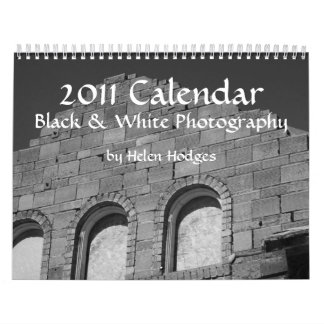 2011 Calendar Black & White Photography