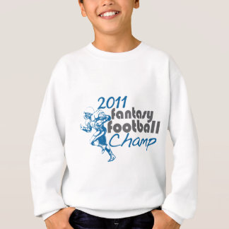 2011 Fantasy Football Champ Sweatshirt