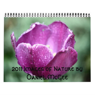 2011 Images of Nature by Daniel McGee Calendar