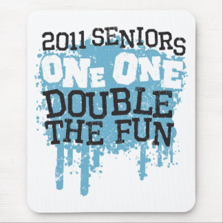 2011 Seniors One One Double the Fun Mouse Pad