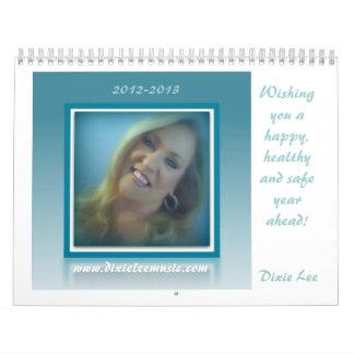 2012 - 2013 Dixie Lee Calender Calendars