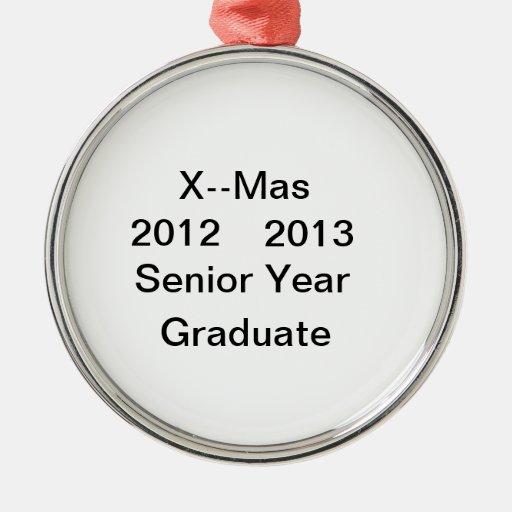 2012--2013 Senior Year Graduate Ornament