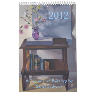 2012: A Calendar of Paintings by Sarah Sedwick