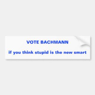 2012 anti-Bachmann election t-shirt Bumper Sticker