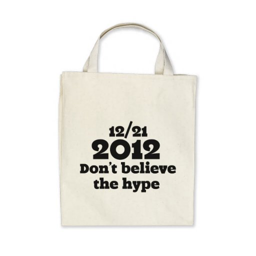2012 don't believe the hype tote bag