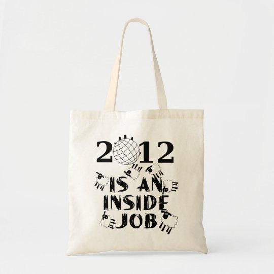 2012 is an Inside Job Tote Bag