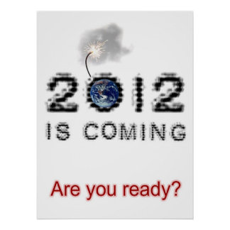 2012 is coming posters
