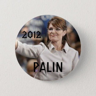 2012, PALIN 6 CM ROUND BADGE