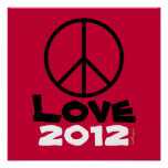 2012 Peace Sign Love Poster (Red)