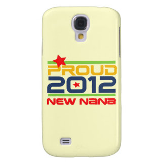 2012 Proud Nana and Gifts Samsung Galaxy S4 Covers