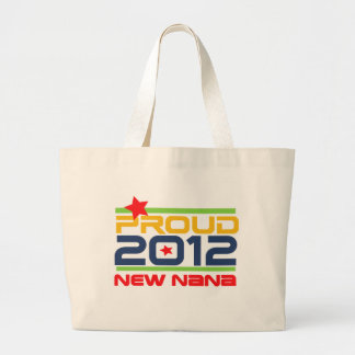 2012 Proud Nana T-shirts and Gifts Canvas Bags