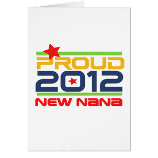 2012 Proud Nana T-shirts and Gifts Cards