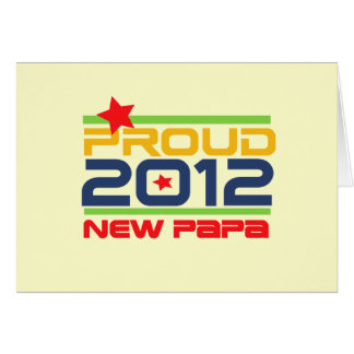2012 Proud New Papa T-shirts and Gifts Note Card