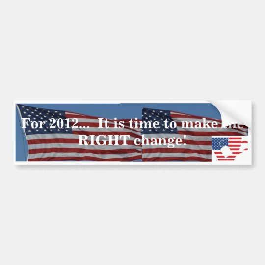 2012 RIGHT change Bumper Sticker