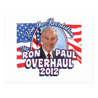 2012 Ron Paul Overhaul Postcard