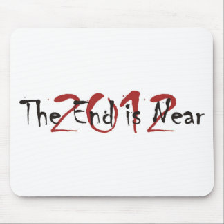 2012 The End Is Near Mouse Mats