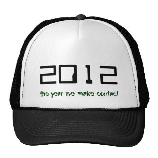 2012, the year we make contact hats