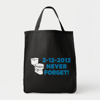 2012 Toilet Flush Never Forget Grocery Tote Bag