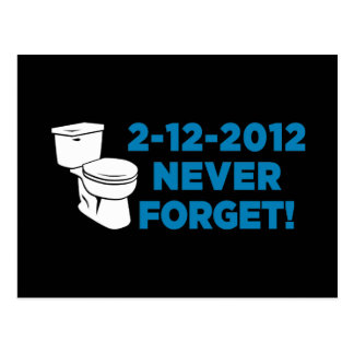 2012 Toilet Flush Never Forget Postcard