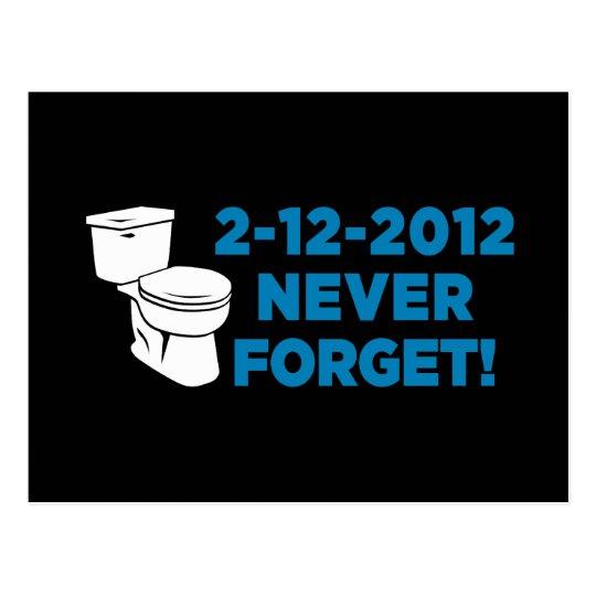 2012 Toilet Flush Never Forget Postcard