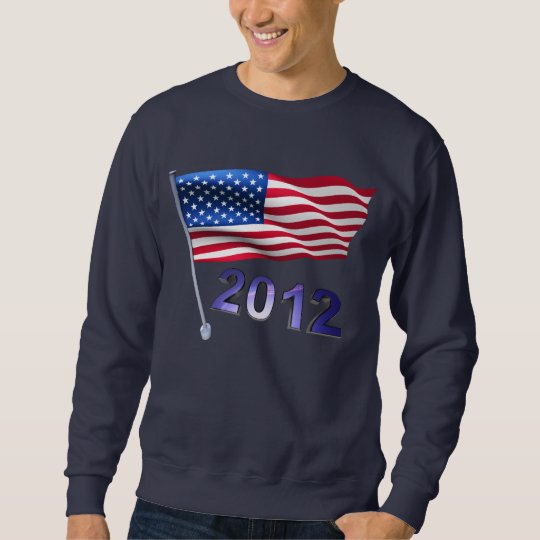2012 with USA flag Sweatshirt